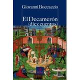 Decameron,el (diez Cuentos) Boccaccio Giovanni