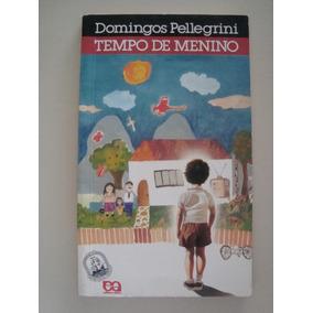 Tempo De Menino / 6ª Edição / Domingos Pellegrini