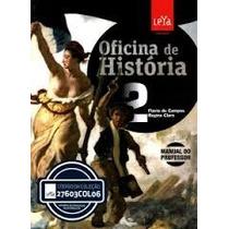 Oficina De Historia, Volume 2 (novo) Manual Do Professor Fla