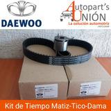 Kit De Tiempo Daewoo Matiz-damas-tico