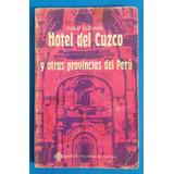 Pablo Guevara Hotel Del Cuzco 1971 Primera Edición