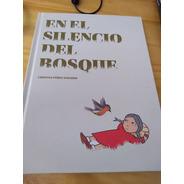 En El Silencio Del Bosque - Pérez Navarro - Calibroscopio