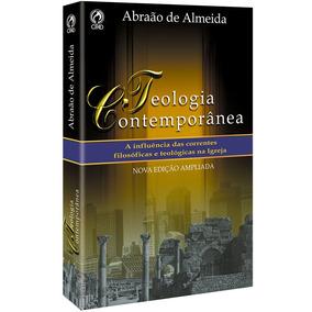 Livro: Teologia Contemporânea / Abraão De Almeida - Cpad