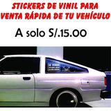 Sticker En Vinil Para Que Vendas Tu Auto A Solo S/.15.00
