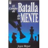El Campo De Batalla De La Mente + 6. Joyce Meyer
