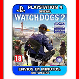 Watch Dogs 2 Ps4 :: Digital :: Envios En Minutos