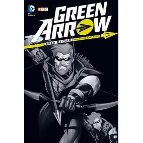 Green Arrow De Brad Meltzer Dc Comics Ecc