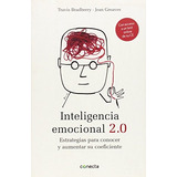 Inteligencia Emocional 2.0; Jean Greaves Travis Bradberry