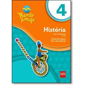 História - 4º Ano - Coleção Mundo Amigo