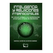 Inteligencia Y Relaciones Internacionales