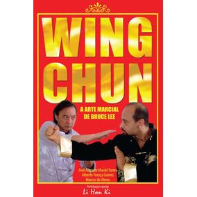 Kung Fu Wing Chun Livro Arte Marcial Bruce Lee Luta Tecnica