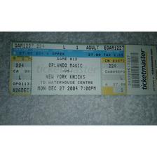 Entrada Original Nba Orlando Magic New York Knicks 2004