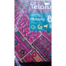 Projeto Teláris História 8° Ano