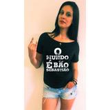 Camisa Camiseta Feminina Gola Canoa O Mundo É Bão Sebastião