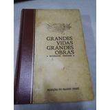 Grandes Vidas Grandes Obras 508 Páginas 1980 Seleções