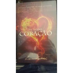 Livro - De Todo Coração - Luciano Subirá