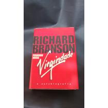 Richard Branson - Perdendo Minha Virgindade - Capa Dura