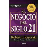 El Negocio Del Siglo 21 - Robert Kiyosaki. Pdf