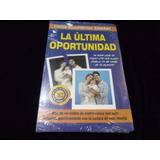 La Ultima Oportunidad Carlos Cuauhtemoc Sanchez Libro