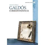 Correspondencia (bibliotheca Avrea) Benito Pére Envío Gratis