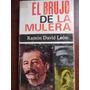 Gomez,el Brujo De La Mulera, Ramon David Leon Gomez