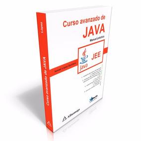 Curso Avanzado De Java Manual Práctico