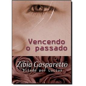 Livro Vencendo O Passado Zibia Gasparetto