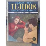 Revista Album De Tejidos - Año 1961