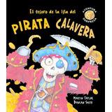 Tesoro De La Isla Del Pirata Calavera - Taylor, Martin