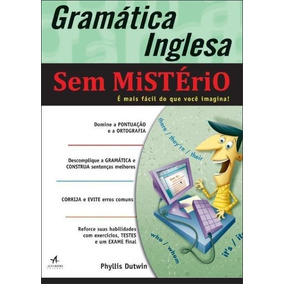 Gramática Inglesa Sem Mistério