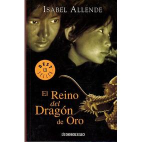 El Reino Del Dragón De Oro / Isabel Allende