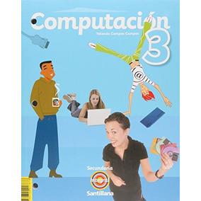 Libro Pack Computación 3. Secundaria Integral Santillana