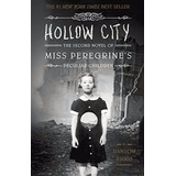 Hollow City - The Second Novel Of Miss Peregrine