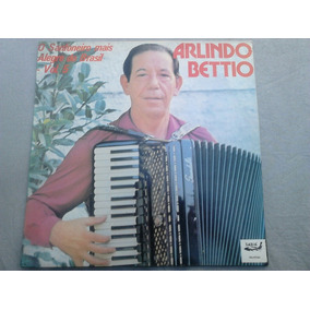 Lp Disco Vinil Arlindo Bettio - O Sanfoneiro Mais Alegre Do