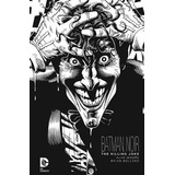 Batman Noir: The Killing Joke Alan Moore