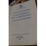 Libro Guía Turística De La Argentina Aca 1981