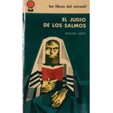 El Judio De Los Salmos. Sholem Asch.1961.