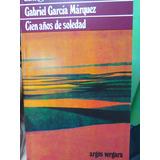 Cien Años De Soledad. Gabriel García Márquez.
