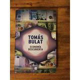 Economía Descubierta    Tomás Bulat