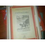 Romulo. Gallegos. Cantaclaro. Libro