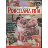 Curso Practico De Porcelana Fria 11 Revistas