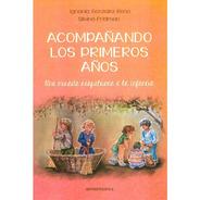 Libro Acompañando Los Primeros Años - Antroposófica - Papel