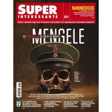 Revista Superinteressante Ed. 374 Maio 2017 Menguele Lacrada