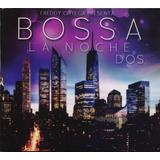 Freddy Ortega Bossa La Noche 2 Dos Disco Cd