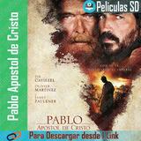 Pablo Apostol De Cristo - 2018 - Pelicula
