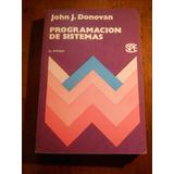 Programacion De Sistemas. John J Donovan. El Ateneo.