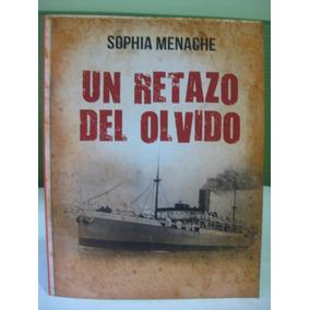 Un Retazo Del Olvido Sophia Menache