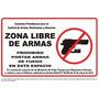 Aviso Se Prohibe El Portar Armas De Fuego Y Municiones
