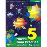 Nueva Guia Practica 5to. Prim. -aprendizajes Esperados- C/c