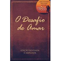 Livro O Desafio De Amar (citado No Filme À Prova De Fogo)